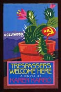 Trespassers Welcome Here: A Novel