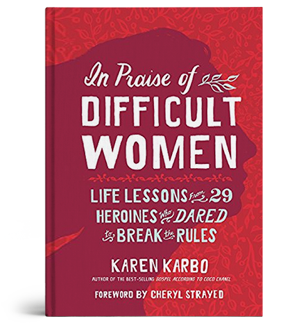 Book Cover: In Praise of Difficult Women