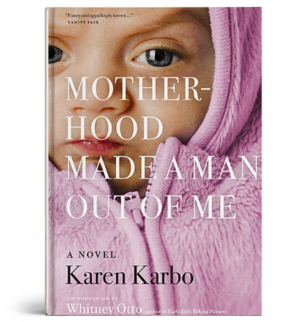 Book Cover: Motherhood Made a man out of me