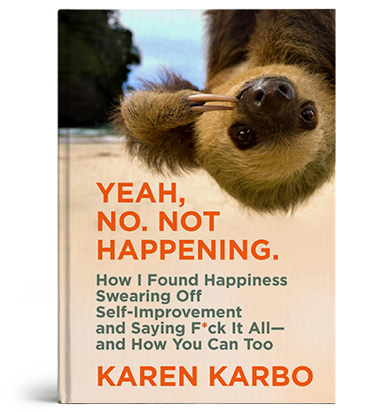 Book Cover: Yean, No. Not Happening